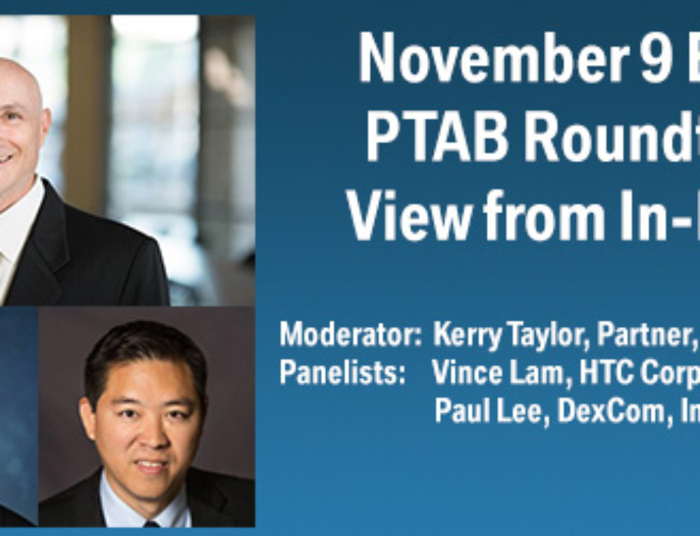 November 9 Evening Event: PTAB Roundtable