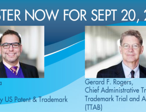 Sept 20: See Actual PTAB and TTAB Trials Live in San Diego