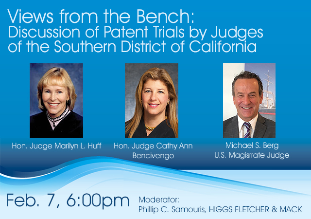 Views from the Bench: Discussion of Patent Trials by Judges of the Southern District of California