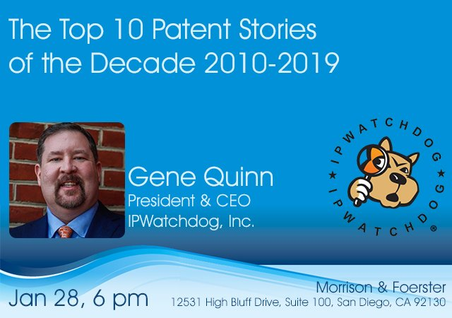 January 28, 2020 event with stories from Gene Quinn IP Watchdog